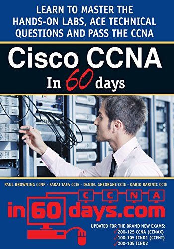 Cisco CCNA in 60 Days (Best Ccna Study Material)