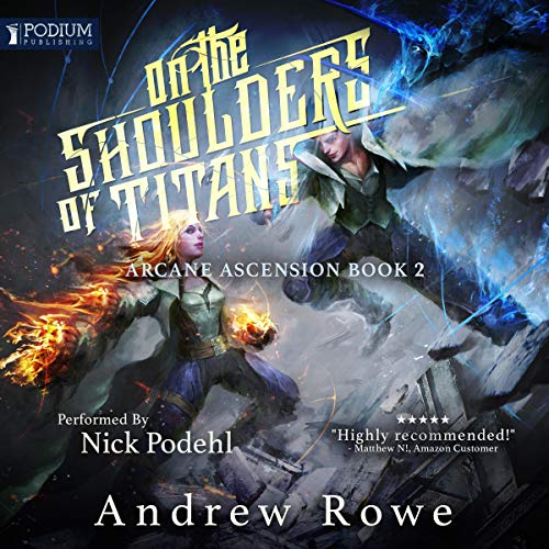 Pdf Science Fiction On the Shoulders of Titans: Arcane Ascension, Book 2