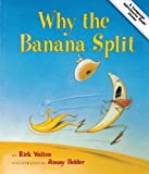 Why the Banana Split: Adventures in Idioms (Language Adventures Book)