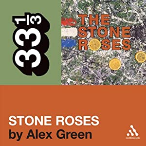 The Stone Roses' 'The Stone Roses' (33 1/3 Series) Audiobook