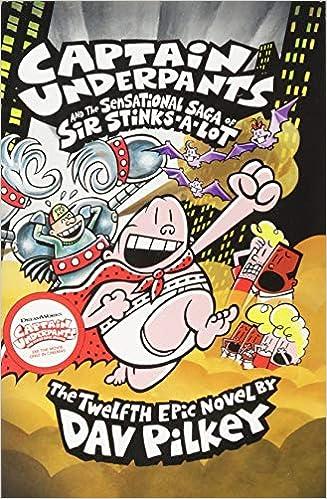 Descargar gratis Captain Underpants And The Sensational Saga Of Sir PDF