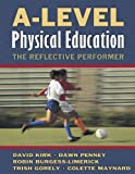 img - for A-Level Physical Education: The Reflective Performer book / textbook / text book