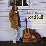 Road Kill by Martha Schuyler Thompson