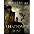 Shadow's Rise: Return of the Cabal (The Chronicles of the Fists Book 1)