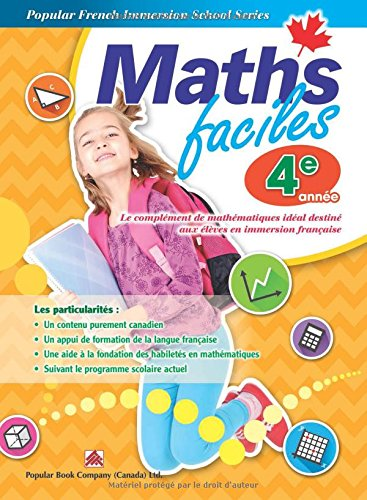 Popular French Immersion School Series: Maths faciles Grade 4