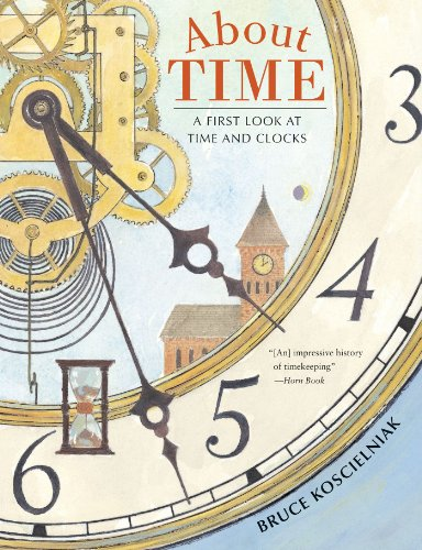 Amazon about time a first look at time and clocks ebook bruce about time a first look at time and clocks by koscielniak bruce fandeluxe Images