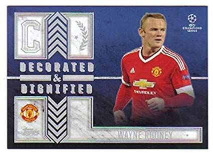 50abfcf1407 2015-16 Topps UEFA Champions League Showcase Decorated and Dignified  DD-WR  Wayne