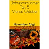 Jahresmenütimer -Teil 5 - Monat Oktober (German Edition)