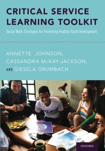 [BEST] Critical Service Learning Toolkit: Social Work Strategies for Promoting Healthy Youth Development<br />[E.P.U.B]