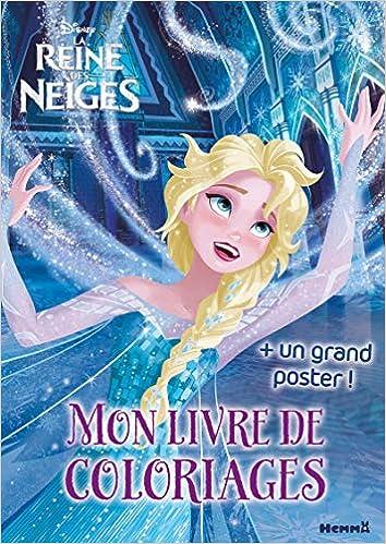 Livre Coloriage Reine Des Neiges.Disney La Reine Des Neiges Mon Livre De Coloriages Un Grand