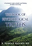 The Book of Psychological Truths, R. Duncan Wallace, 146201559X
