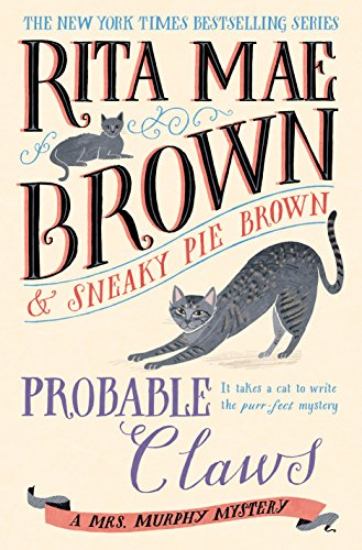Probable Claws: A Mrs. Murphy Mystery by [Brown, Rita Mae]