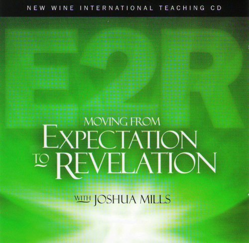 Moving From Expectation to Revelation