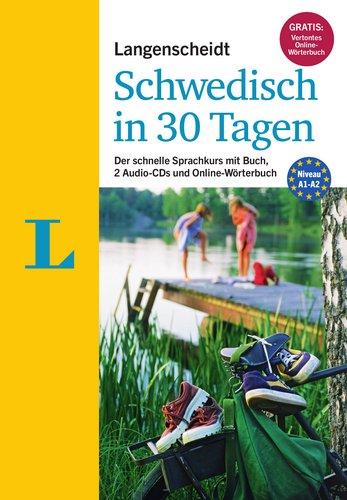Langenscheidt Schwedisch in 30 Tagen - Set mit Buch und 2 Audio-CDs: Der schnelle Sprachkurs (Langenscheidt Sprachkurse