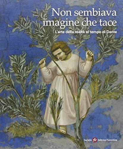 Non-sembiava-imagine-che-tace-Larte-della-realt-nel-tempo-di-Dante