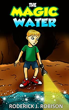 The Magic Water (Middle Grade Novel) - Kindle edition by