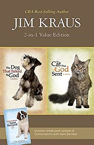 The Dog That Talked To God The Cat That God Sent By Jim Kraus