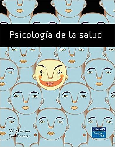 Amazon Com Psicologia De La Salud Spanish Edition 9788483223437 Morrison Val Benett Paul Moreno Lopez Yago Books Food, music, books, sports, laughs, rants. salud spanish edition