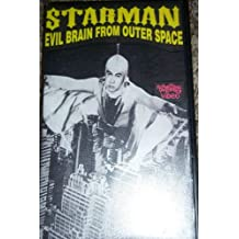 Starman Evil Brain From Outer Space