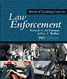 img - for Briefs of Leading Cases in Law Enforcement book / textbook / text book
