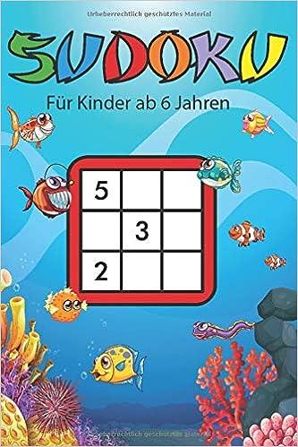 Sudoku Fur Kinder Ab 6 Jahren 200 Einfache Zahlenratsel Auf