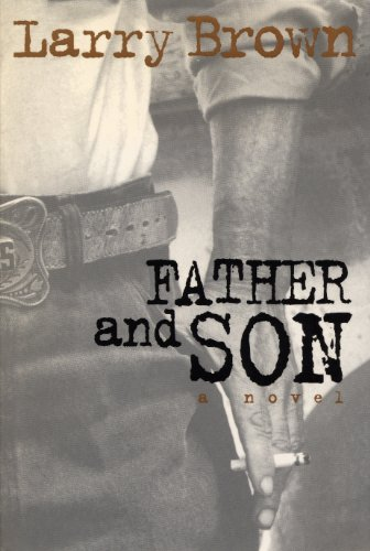 Father and son kindle edition by larry brown mystery thriller father and son by brown larry fandeluxe Images