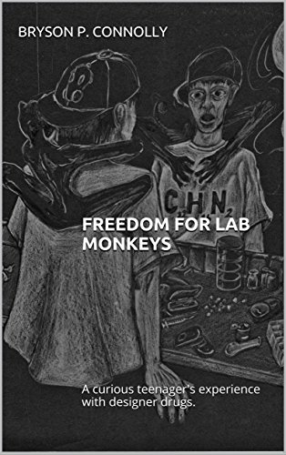Freedom For Lab Monkeys: A curious teenager's experience with designer (Lab Monkey)