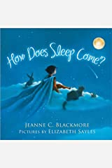 How Does Sleep Come? Hardcover
