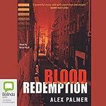 Blood Redemption | Alex Palmer