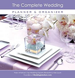 The Complete Wedding Planner Organizer By Lluch Alex