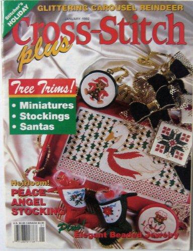 Cross-Stitch Plus January 1992 (Volume 9, Number 1)