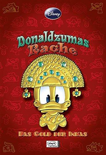 Enthologien 15: Donaldzumas Rache - Das Gold der Inkas