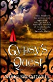 Gypsy's Quest, nikki broadwell, 0615945082
