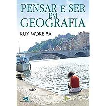 Pensar e ser em geografia (Portuguese Edition)