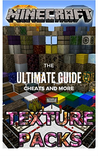 the-new-complete-guide-to-minecraft-texture-pack-game-cheats-and-guide-with-tips-tricks-strategy-wal