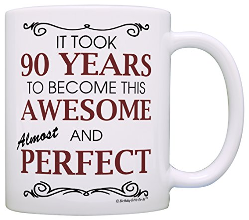 90th Birthday Gifts For All Took 90 Years Awesome Funny Party Gift Coffee Mug Tea Cup White