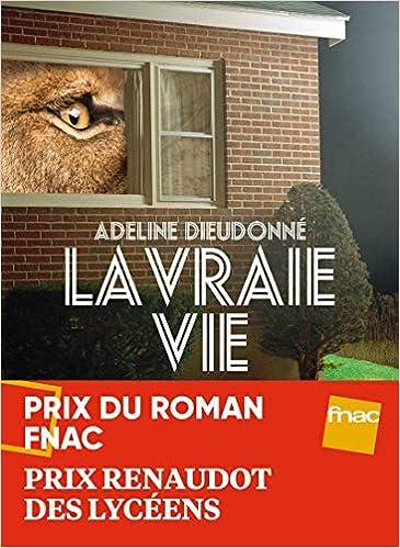 La Vraie Vie (IC.VERGE): Amazon.es: Adeline Dieudonné: Libros en idiomas extranjeros