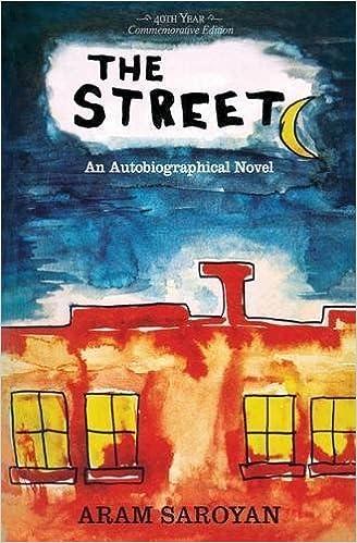 The Street revised Edition by Saroyan, Aram (2014)