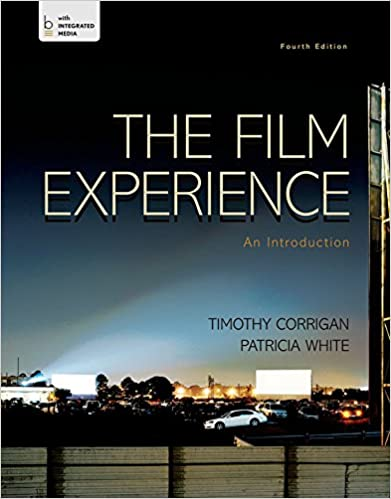 The film experience: an introduction by timothy corrigan and.
