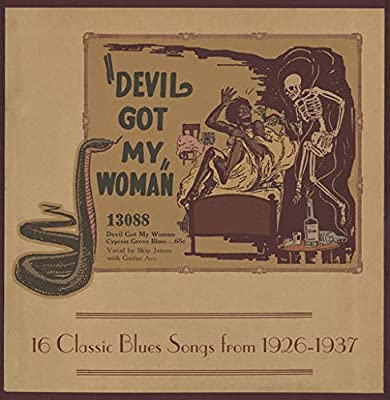 Devil Got My Woman - 16 Classic Blues Songs From 1926-1937 (Limited Edition Red & Yellow Starburst Vinyl)