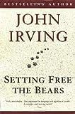 Setting Free the Bears (Ballantine Reader's Circle)