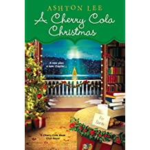 A Cherry Cola Christmas (A Cherry Cola Book Club Novel)
