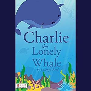 Charlie the Lonely Whale Audiobook