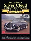Rolls-Royce Silver Cloud & Bentley: Ultimate Portifolio