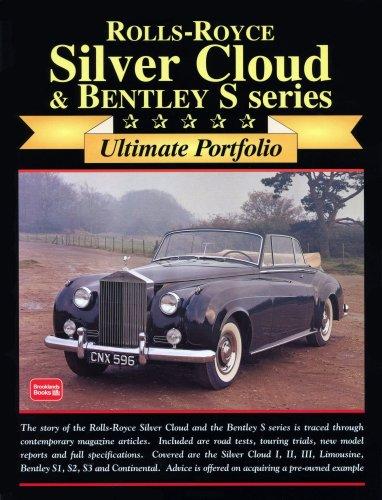 Rolls-Royce Silver Cloud & Bentley: Ultimate Portifolio (Ultimate Portfolio)
