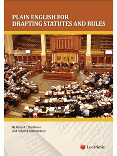 Book Plain English for Drafting Statutes and Rules by Robert J. Martineau (2012-10-31)