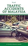 Road Traffic Accidents of Malaysia