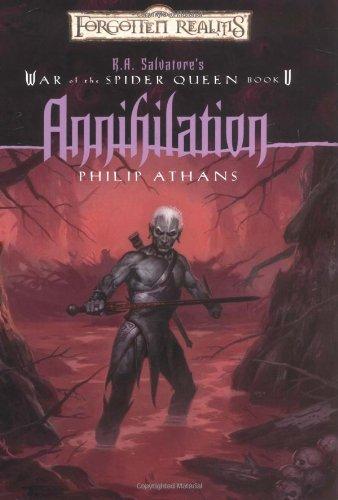 Annihilation (Forgotten Realms: R.A. Salvatore's War of the Spider, Book 5)