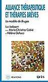 Alliance thérapeutique et thérapies brèves : Le modèle de Bruges