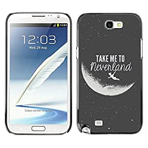 Design for Girls Plastic Cover Case FOR Samsung Note 2 N7100 Take Me To Neverland Moon Black White OBBA